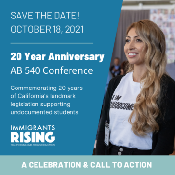 SAVE THE DATE! October 18, 2021: 20 Year Anniversary AB 540 Conference
