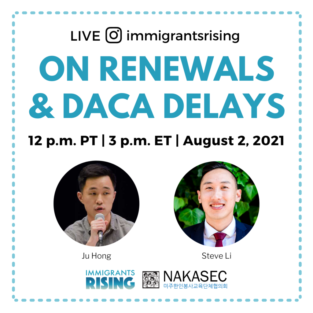 """On Renewals and DACA Delays"" Instagram Live"