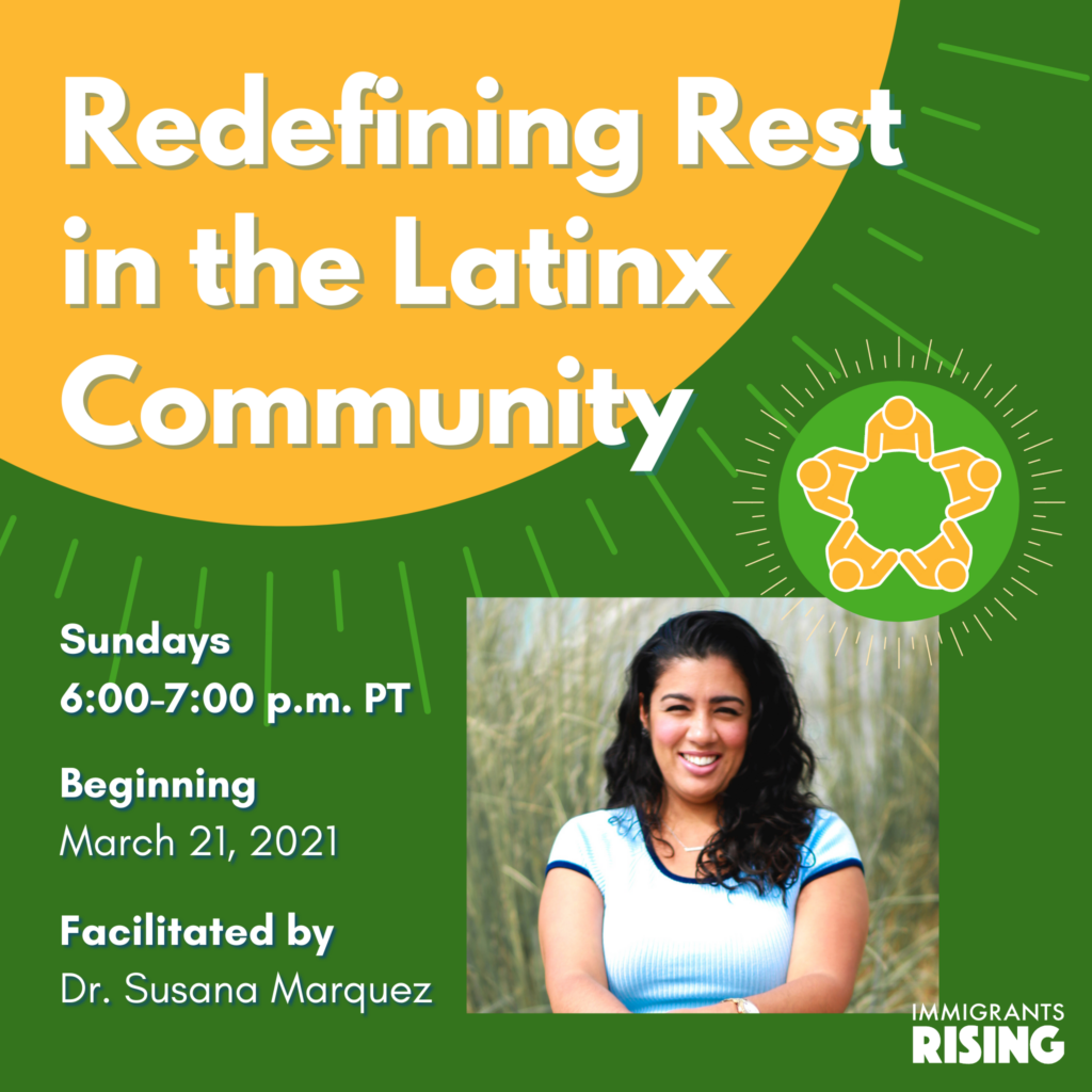 Redefining Rest in the Latinx Community facilitated by Dr. Susana Marquez