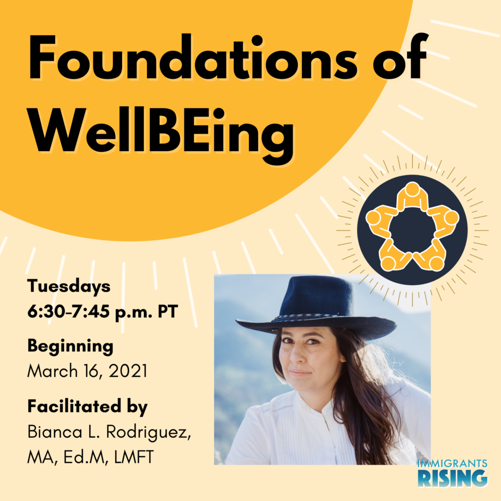 Foundations of WellBEing facilitated by Bianca L. Rodriguez, MA, Ed.M, LMFT