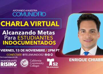 Charla Virtual: Alcanzando Metas Para Estudiantes Indocumentados