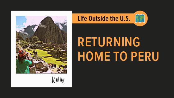 """Returning Home to Peru"""