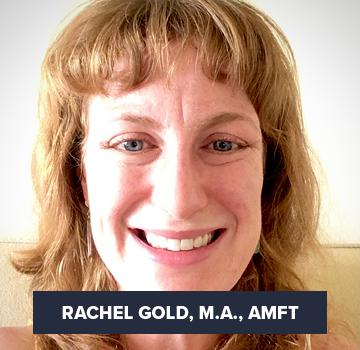 Rachel Gold, M.A., AMFT
