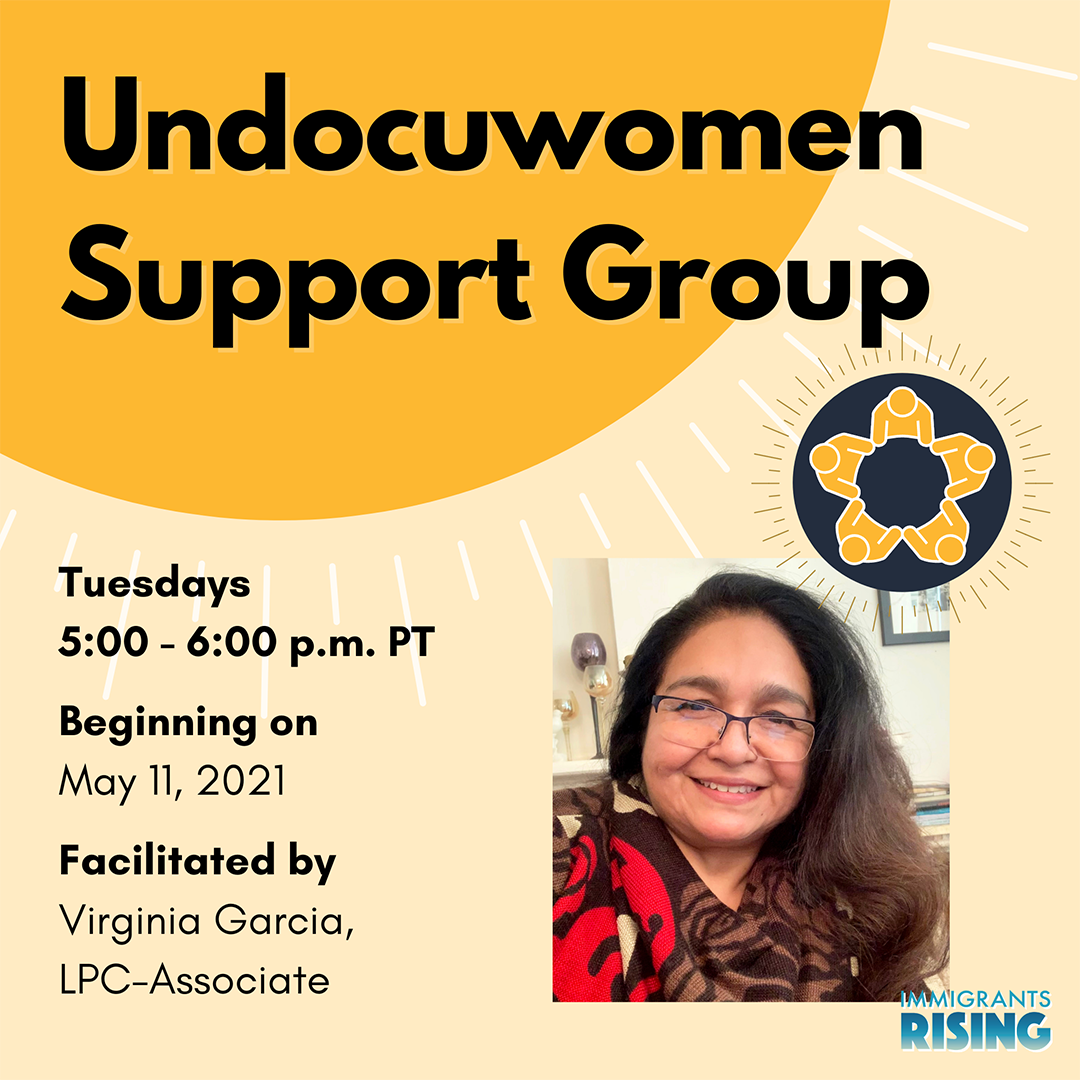 May 2021 Undocuwomen Support Group
