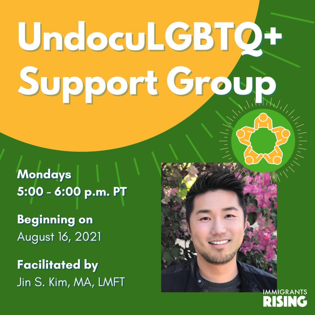 UndocuLGBTQ+ Support Group