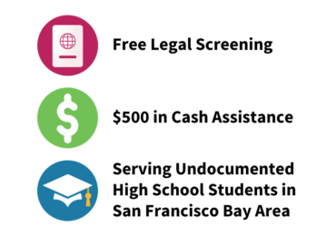 Immigrants Rising is providing $500 in cash assistance and legal screenings to undocumented high school students in San Francisco Bay Area.
