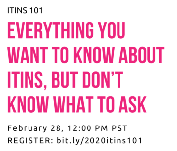 ITINs 101: Everything You Want to Know About ITINs, But Don't Even Know What to Ask